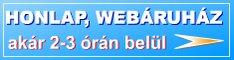 Honlapkészítés, webáruház készítés a leggyorsabban. Akár még MA!
