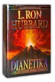 L. Ron Hubbard: Dianetika: A szellemi egészség modern tudmánya