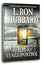 L. Ron Hubbard: Az élet egy új nézőpontból