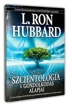 L. Ron Hubbard: A gondolkodás alapjai