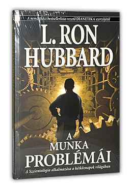 L. Ron Hubbard: A munka problémái