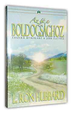 L. Ron Hubbard: Az út a boldogsághoz